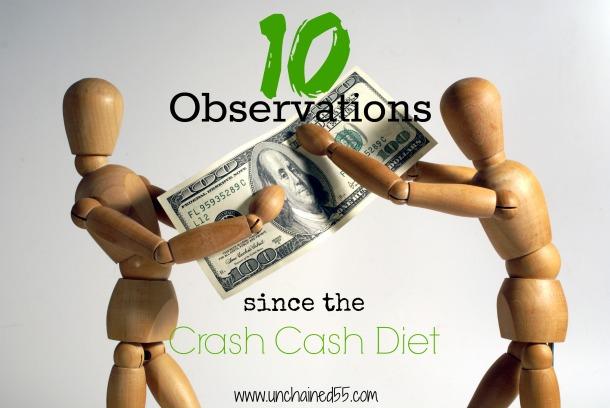 10 observations since the crash cash diet