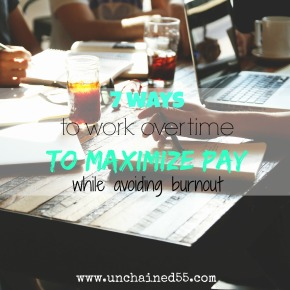 7 ways to work overtime to maximize pay while avoiding burnout