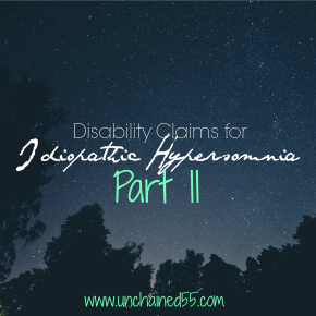 Disability Claims for Idiopathic Hypersomnia – Part II