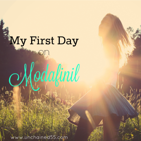 My first day onModafinil