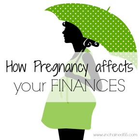 How pregnancy affects your finances